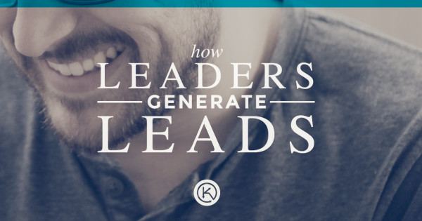Leaders generate leads