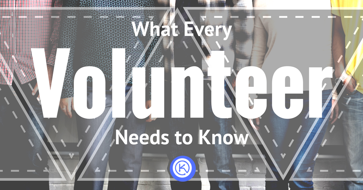 What Every Volunteer Needs to Know.